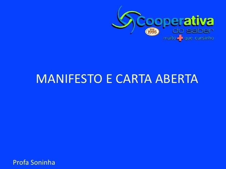 MANIFESTO E CARTA ABERTA<br />Profa Soninha<br />