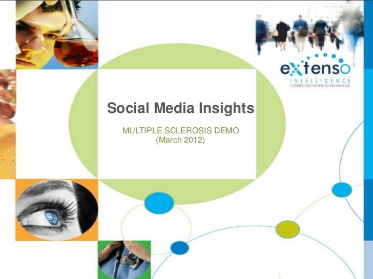 Social Media Insights  MULTIPLE SCLEROSIS DEMO         (March 2012)