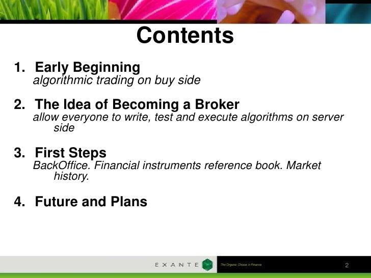 Extent3 exante broker_for_algorithmic_trading_2012 Slide 2