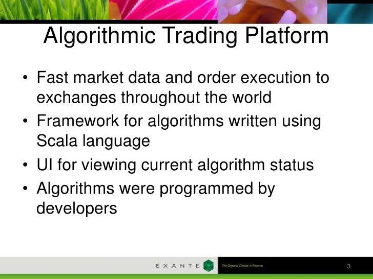 Extent3 exante broker_for_algorithmic_trading_2012 Slide 3