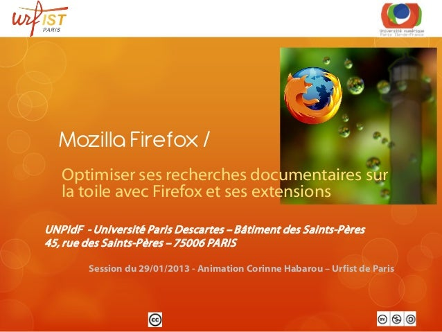 Mozilla Firefox /   Optimiser ses recherches documentaires sur   la toile avec Firefox et ses extensionsUNPIdF - Universit...