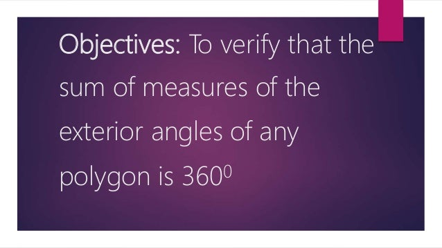 Exterior angles of a polygon Sum of the measures of the exterior angles