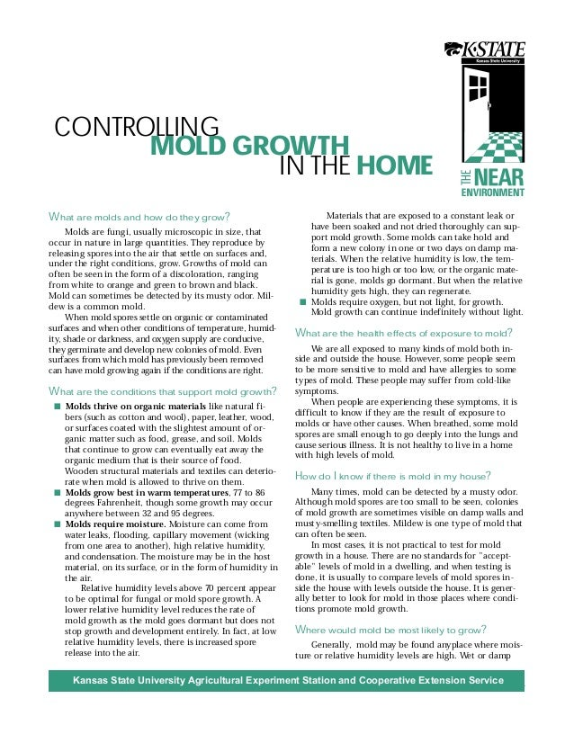 INDOORAIRQUALITY 1 CONTROLLING MOLD GROWTH IN THE HOME THE Kansas State University Agricultural Experiment Station and Coo...