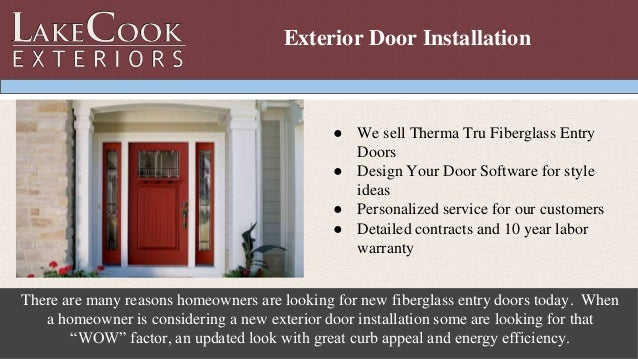 Exterior Door Installation Lake Cook Exteriors Inc