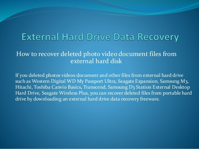 External hard drive data recovery free to undelete files
