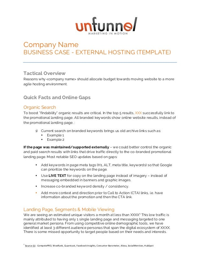 Company Name  BUSINESS CASE - EXTERNAL HOSTING (TEMPLATE)  Tactical Overview  Reasons why <company name> should allocate b...