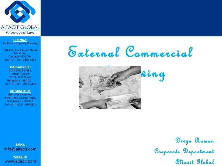 external commercial borrowing External commercial borrowings- a presentation - free download as pdf file (pdf), text file (txt) or read online for free external commercial borrowings.
