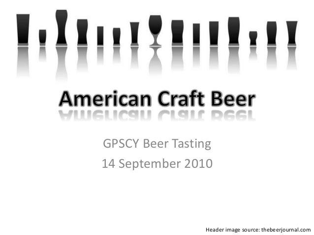 GPSCY Beer Tasting 14 September 2010 Header image source: thebeerjournal.com