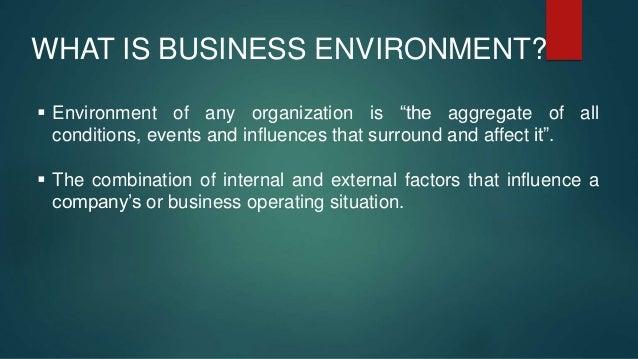 External environment of Organization Slide 2