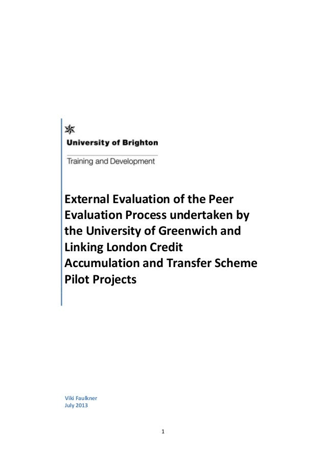 1 External Evaluation of the Peer Evaluation Process undertaken by the University of Greenwich and Linking London Credit A...