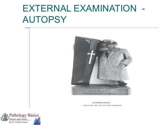 EXTERNAL EXAMINATION AUTOPSY