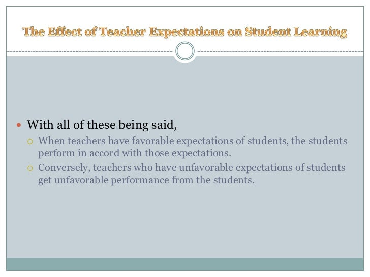 how do teachers expectations affect student learning