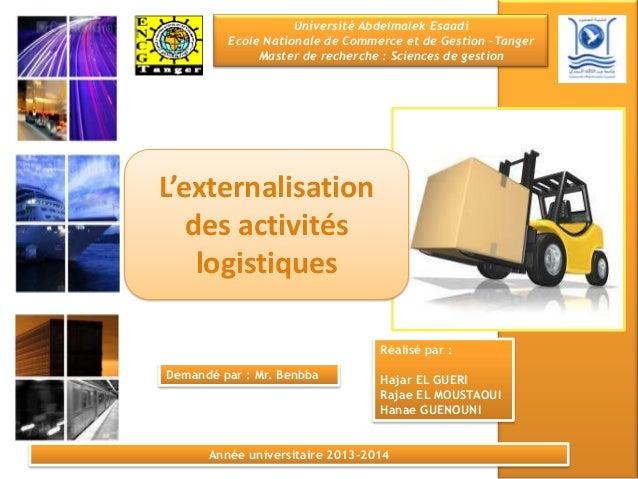 Université Abdelmalek Esaadi Ecole Nationale de Commerce et de Gestion –Tanger Master de recherche : Sciences de gestion L...