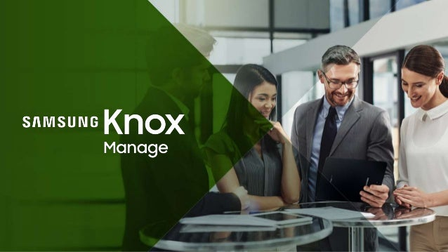 Contents Ⅰ . What is Samsung Knox? Ⅱ . Product Overview Ⅲ . Product Offerings Ⅳ . Appendix