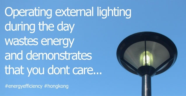 #energyefficiency#hongkong Operatingexternallighting duringtheday wastesenergy anddemonstrates thatyoudontcare...