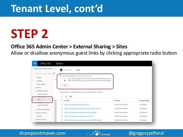 sharepointmaven.com @gregoryzelfondsharepointmaven.com @gregoryzelfond Tenant Level, cont'd STEP 2 Office 365 Admin Center...