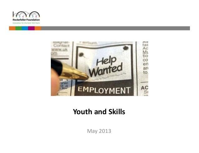 Youth and Skills  May 2013