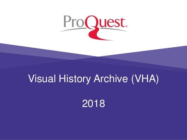 Visual History Archive (VHA) 2018