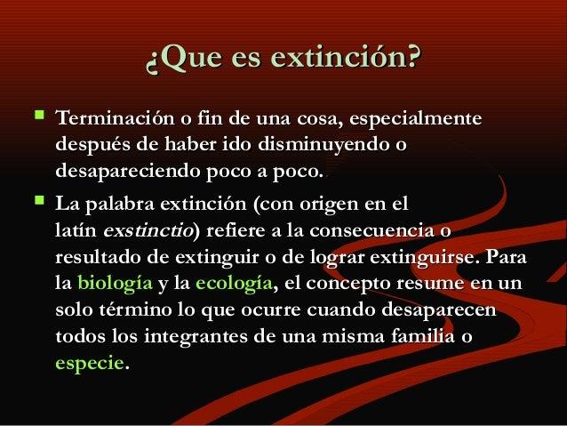 Extincion Slide 2