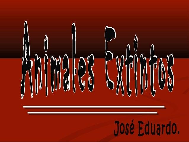 Extincion Slide 3