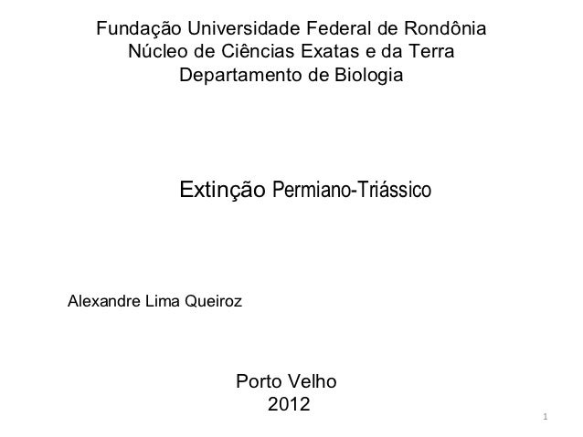 Fundação Universidade Federal de Rondônia      Núcleo de Ciências Exatas e da Terra           Departamento de Biologia    ...