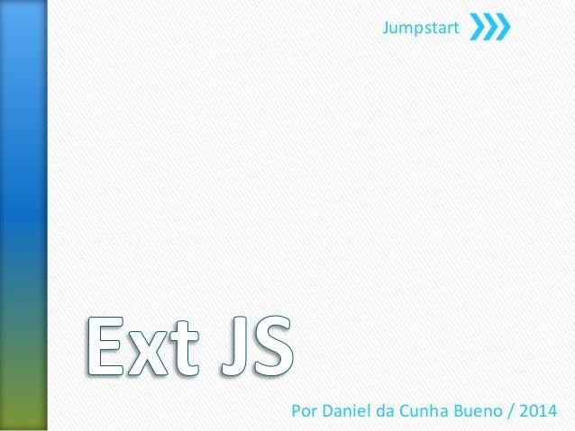 Jumpstart Por Daniel da Cunha Bueno / 2014