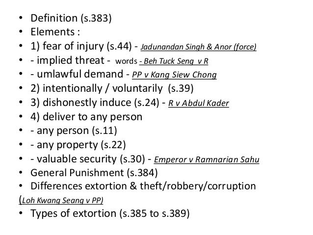 Extortion By : Siti Nur Jannah Bt Hasanuddin 1122051 TLB 5; 2. U2022 Definition  ...