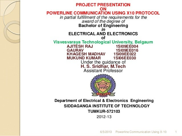 PROJECT PRESENTATIONONPOWERLINE COMMUNICATION USING X10 PROTOCOLin partial fulfillment of the requirements for theaward of...