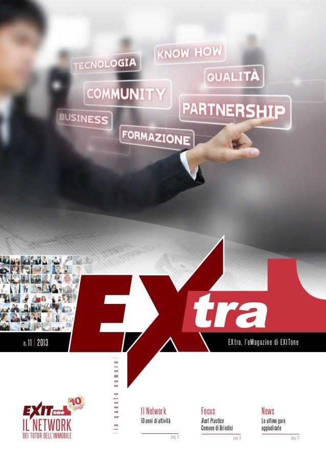 EXtra, l'eMagazine di EXITone|inquestonumero|Il Network10 anni di attivitàpag. 3FocusBest PracticeComune di Brindisipag. ...
