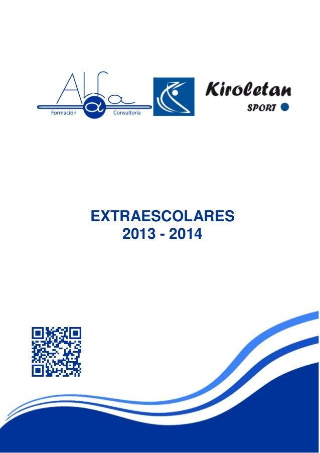 EXTRAESCOLARES 2013 - 2014