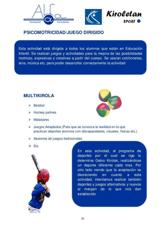 20 PSICOMOTRICIDAD/JUEGO DIRIGIDO MULTIKIROLA  Beisbol  Hockey patines  Malabares  Juegos Adaptados (Para que se conoz...
