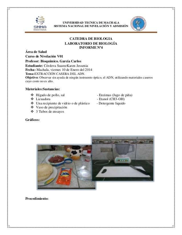 UNIVERSIDAD TECNICA DE MACHALA SISTEMA NACIONAL DE NIVELACIÓN Y ADMISIÓN  CATEDRA DE BIOLOGIA LABORATORIO DE BIOLOGÍA INFO...