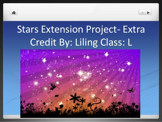Stars Extension Project- ExtraCredit By: Liling Class: L