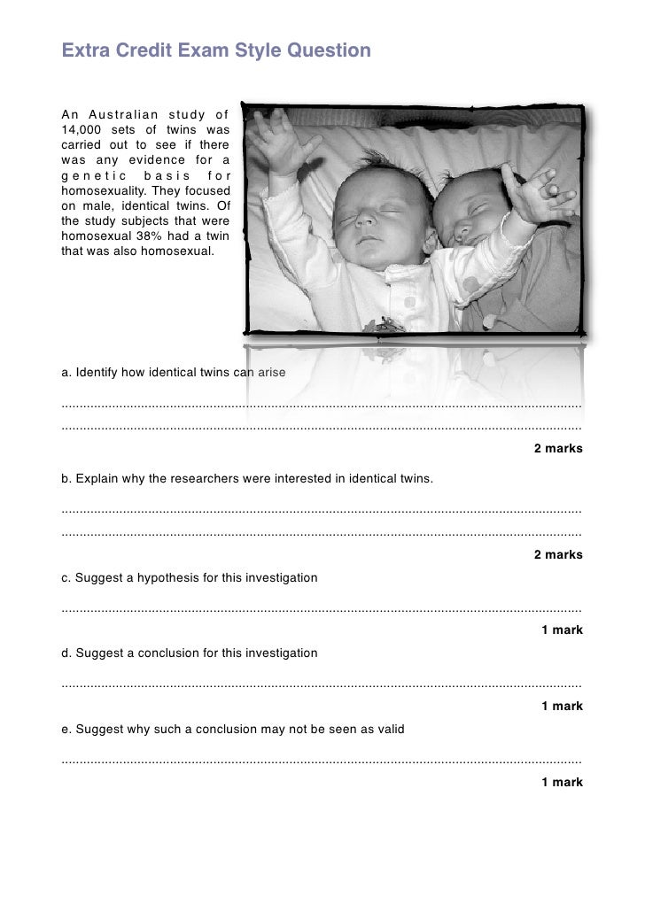 Extra Credit Exam Style Question   An Australian study of 14,000 sets of twins was carried out to see if there was any evi...