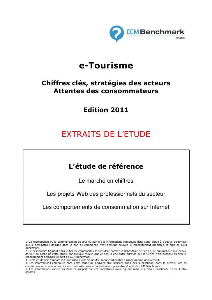 e-Tourisme            Chiffres clés, stratégies des acteurs               Attentes des consommateurs                      ...