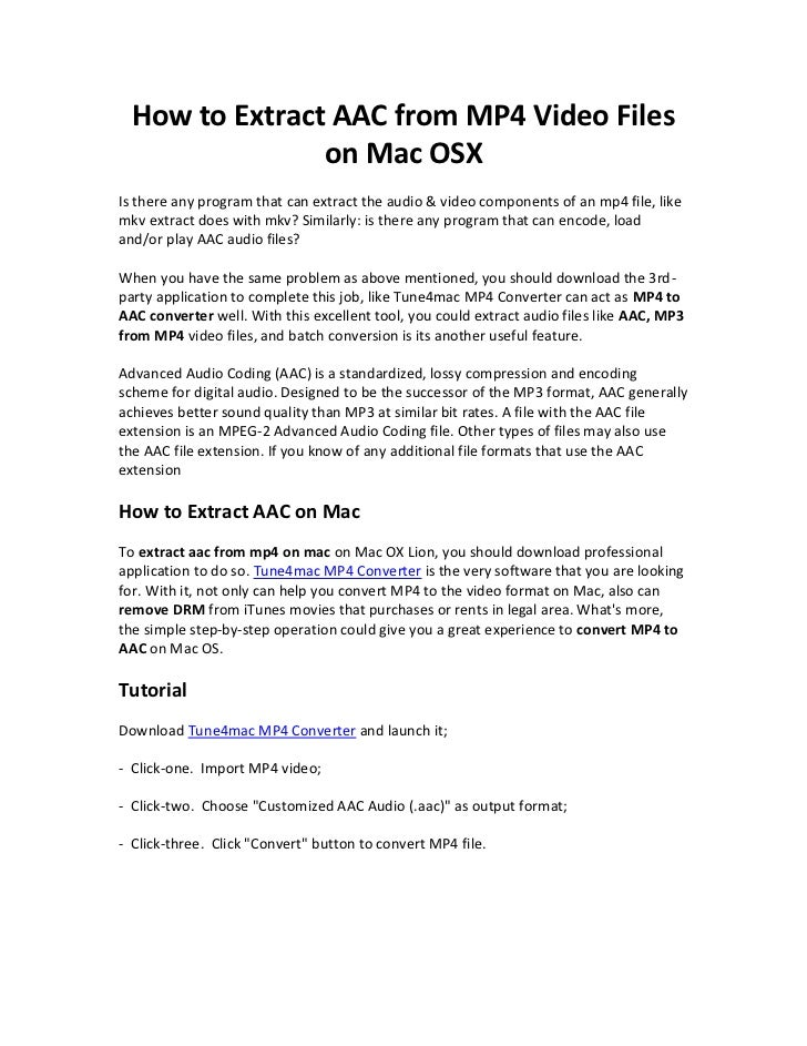 How to Extract AAC from MP4 Video Files                on Mac OSXIs there any program that can extract the audio & video c...