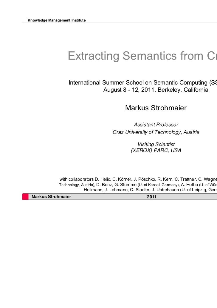 Knowledge Management Institute                    Extracting Semantics from Crowds                     International Summe...
