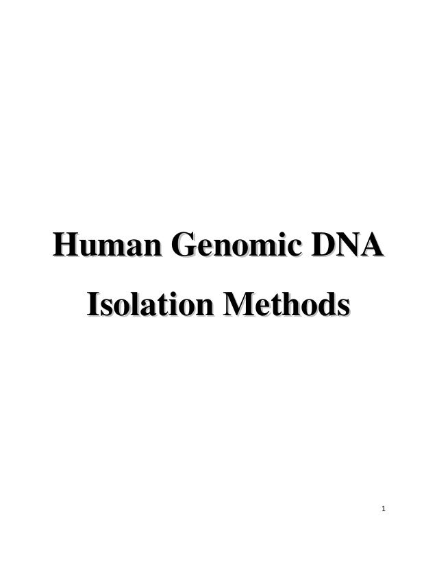 1 HHuummaann GGeennoommiicc DDNNAA IIssoollaattiioonn MMeetthhooddss