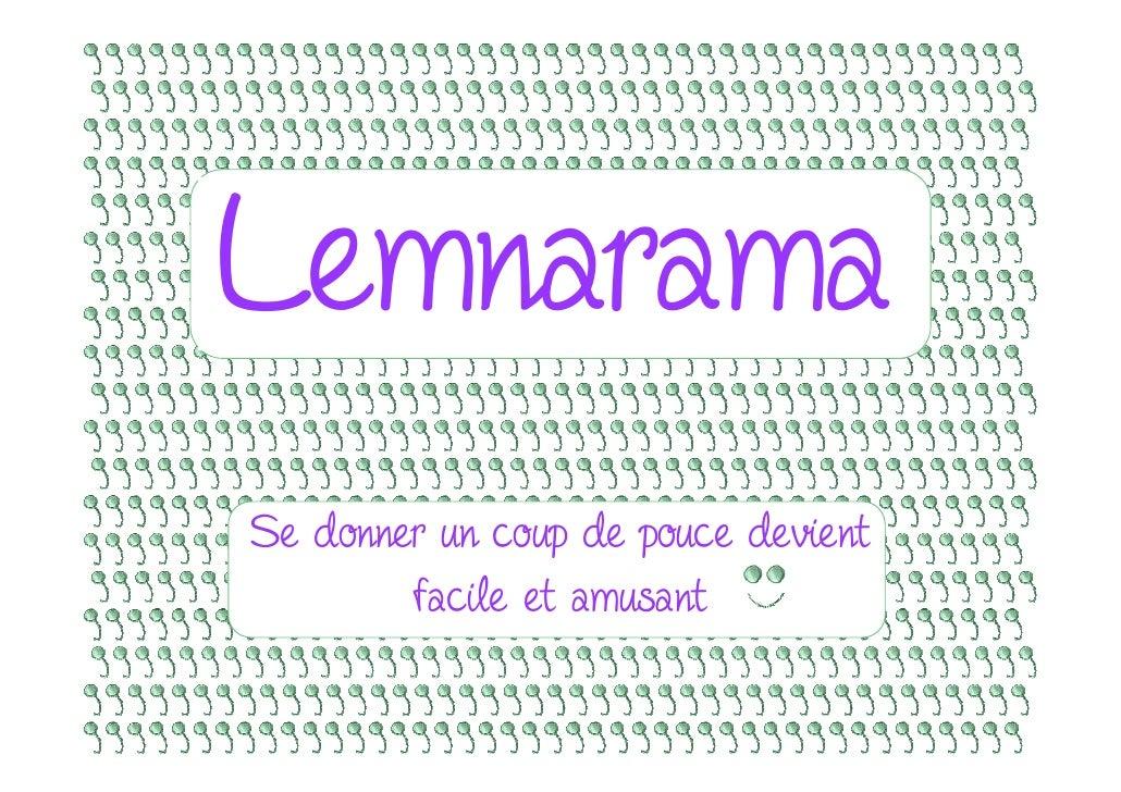 Lemnarama Se donner un coup de pouce devient         facile et amusant