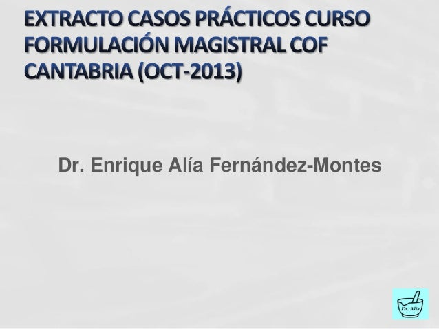 Dr. Enrique Alía Fernández-Montes