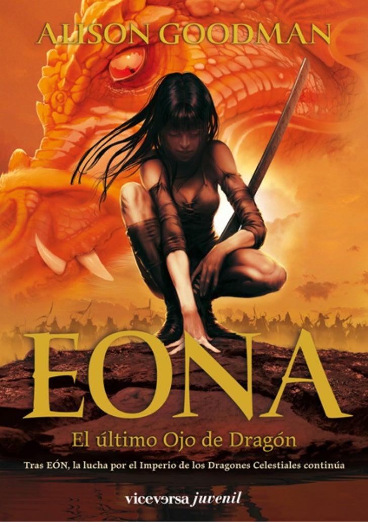 EONA 3ªmaqueta:Maqueta EON 21/02/12 15:23 Página 5                       El último Ojo de Dragón