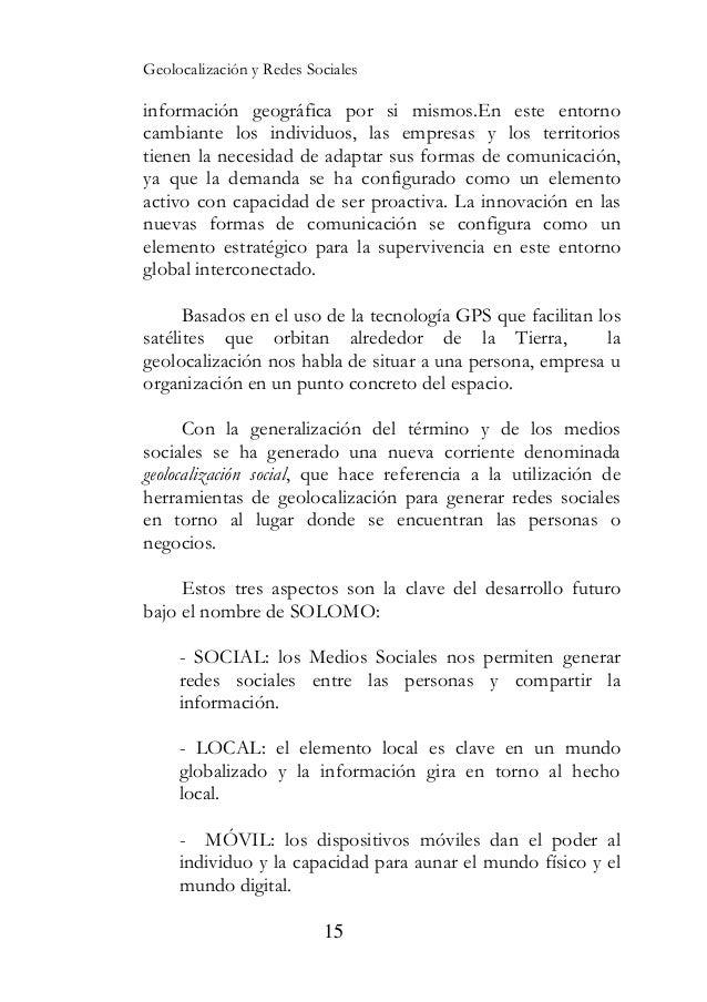 Geolocalizaci—n y Redes Sociales    ! Individual: destinado a las personas, tanto si es un      estudiante en busca de tra...
