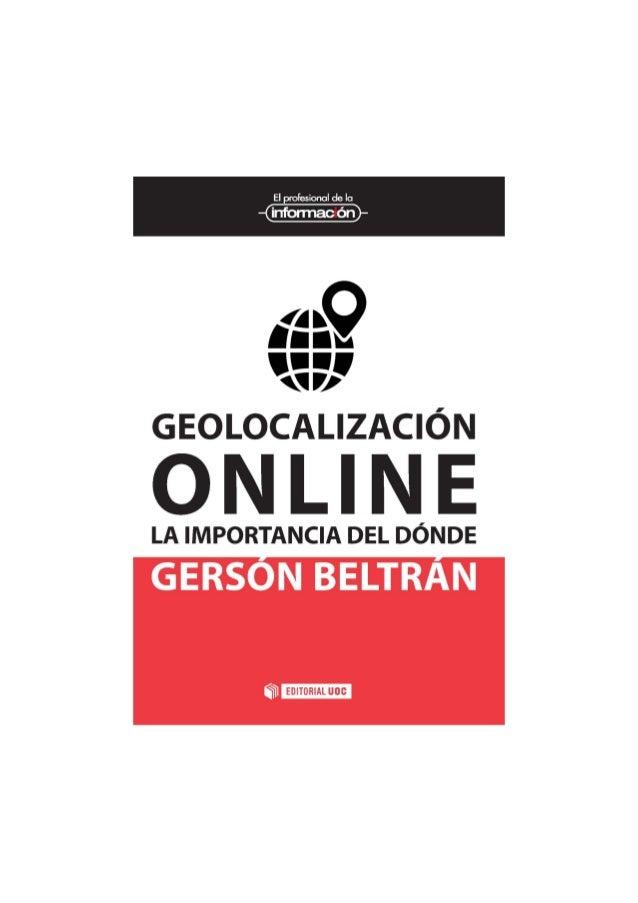 Geolocalización online La importancia del dónde GersónBeltrán