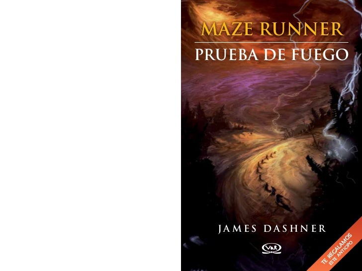 mAzE RUnnERPRUEBA DE FUEGO  JAmEs DAshnER                         po s                       ci o                     Ti m...