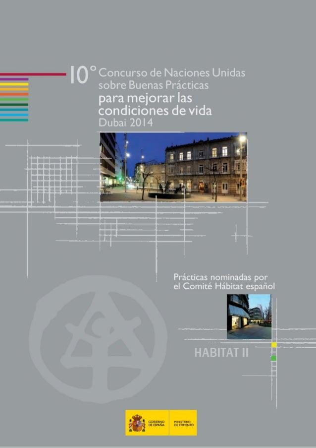 ° Concurso de Naciones Unidas sobre Buenas Prácticas para mejorar las  condicnones de vida Dubai 2OI4  _ {o s , _ L     Pr...