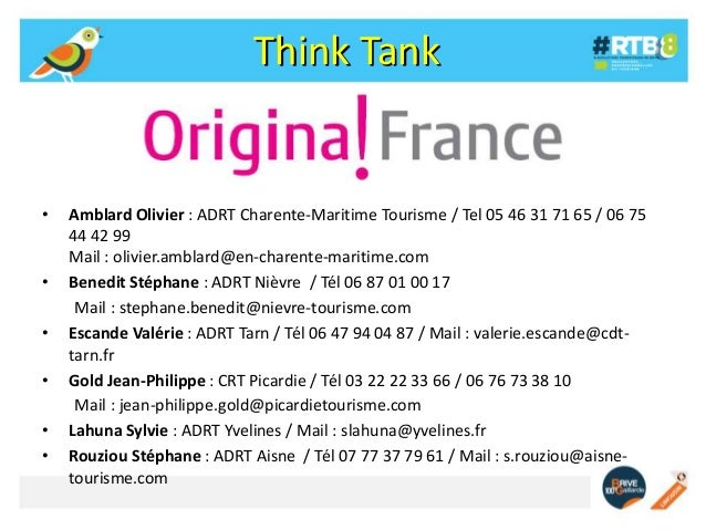 Think Tank  •  • • • • •  Amblard Olivier : ADRT Charente-Maritime Tourisme / Tel 05 46 31 71 65 / 06 75 44 42 99 Mail : o...