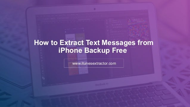 how to save text messages from iphone how to extract text messages from iphone backup free 20275