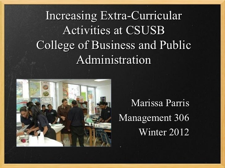Increasing Extra-Curricular     Activities at CSUSBCollege of Business and Public       Administration                 Mar...
