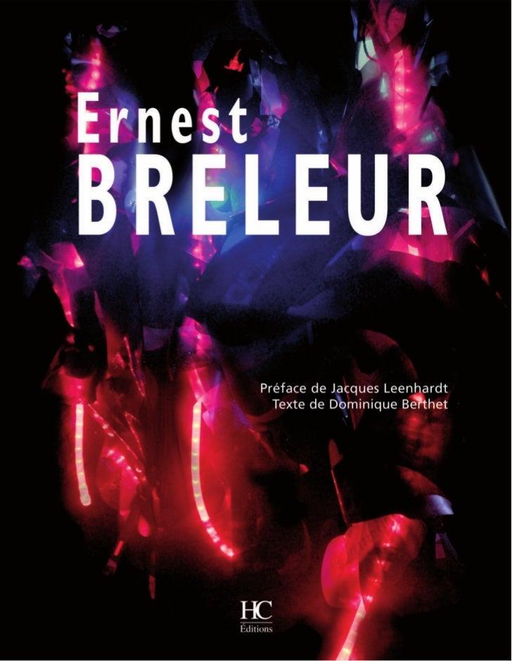 Er nestBRELEURTexte : Dominique BerthetDocteur en Esthétique et Sciences de l'ArtDocteur en Philosophie. Maître de Confére...