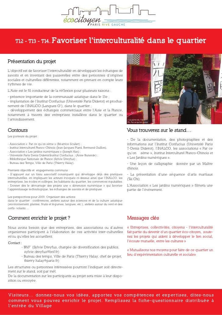 T12 - T13 - T14. Favoriser                                l'interculturalité dans le quartier  Présentation du projet L'ob...